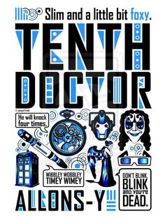 Tenth Doctor: Poster by ~jacqui-kate on deviantART #doctorwho