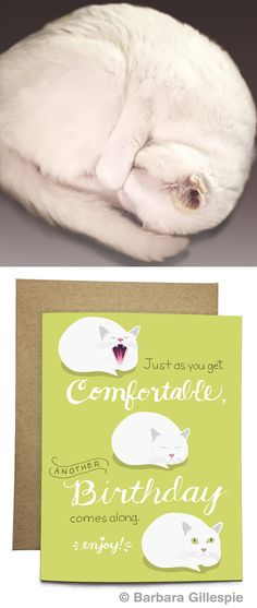 Some people are uncomfortable about their birthday. This Comfortable Cat Birthday Card is made for them. Available at flopsockdesigns on Etsy / Blank inside / Comes with a matching kraft paper envelope / Pin for later