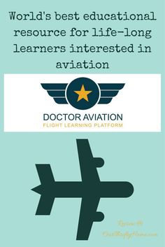 Indulge your child's passion for Aviation, or even your own passion. Doctor Aviation is an online course for ages 16+ on all things aviation history.