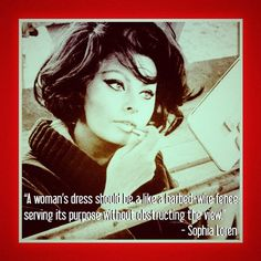 Fashion quote by Sophia Loren. #nydw
