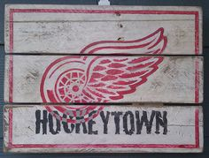 Detroit, Red Wings, Wings, Hockeytown, Hockey, Vintage looking sign, pallet wood, hand made, hand painted