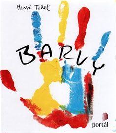 Barvy - Hervé Tullet