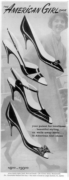 The American Girl Shoe ad - as seen in 'Ladies' Home Journal', March 1959 1950s Fashion Women, Vintage Fashion, 1950s Shoes, Shoe Poster, Vintage Heels, Christian Clothing, Girls Shoes, Ladies Shoes, Shoe Art