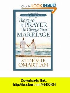 The Power of Prayer(TM) to Change Your Marriage Prayer and Study Guide Stormie Omartian , ISBN-10: 0736923128  ,  , ASIN: B005UWELE4 , tutorials , pdf , ebook , torrent , downloads , rapidshare , filesonic , hotfile , megaupload , fileserve