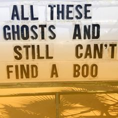 It ain't easy out there! We love this funny Halloween board, isn't it cute?!