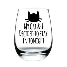 Hey, I found this really awesome Etsy listing at https://www.etsy.com/listing/232373661/my-cat-and-i-decided-to-stay-in-tonight