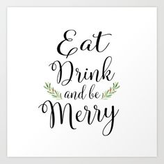 Eat Drink and be Merry by McGovern Studio Holiday Canvas Print Holiday Canvas, Canvas Prints, Art Prints, Giclee Print, Merry, Studio, Drinks, Eat, Quotes