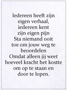 Sef Quotes, Words Quotes, Sayings, Motivational Quotes, Inspirational Quotes, Words Of Comfort, Dutch Quotes, Healing Words, Strong Quotes