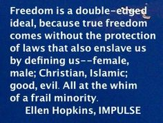 Because I haven't visited there in a while, the Ellen Hopkins Quote of the Day is from IMPULSE. Alternative Earth, Camp Jupiter, Writing A Book, Book Quotes, Quote Of The Day, Novels, Fandoms, Reading, Books