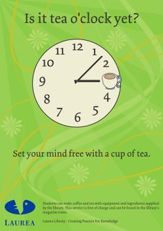 Is it tea o'clock yet? Set your mind free with a nice cup of tea.  Kirjastojuliste Library Poster Tea Poster