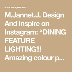 """M.Jannet.J. Design And Inspire on Instagram: """"DINING FEATURE LIGHTING!!! Amazing colour palette used in this dining and living area. Some@May mistake this room for kitchen due to the…"""""""