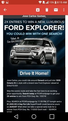 PCH win it all new Ford Explorer 2019 Best 4x4 Suv, New Ford Explorer, Lotto Winning Numbers, Instant Win Sweepstakes, Win For Life, Winner Announcement, Publisher Clearing House, Thing 1, Cash Prize