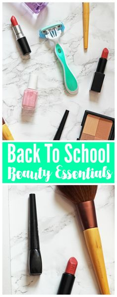 All the beauty essential you will need for the back to school season!