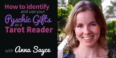 This week on the Biddy Tarot blog, I welcome professional intuitive, Anna Sayce.   She shares her best advice on how you can use your psychic gifts in your Tarot readings.  Which gift do you resonate most with? For me, it'd have to be claircognizance.