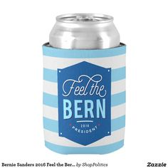 Bernie Sanders 2016 Feel the Bern Collection Can Cooler #Zlection