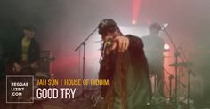 Jah Sun and House of Riddim - Good Try (VIDEO)  #GoodTry #HouseOfRiddim #houseofriddim #JahSun #JahSun #NewParadigm