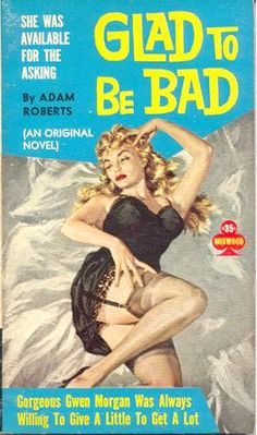 Glad To Be Bad by Adam Roberts