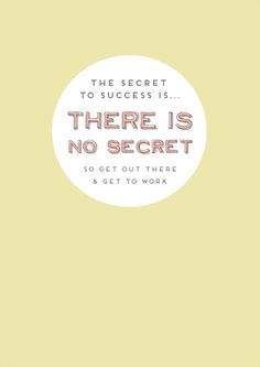 the secret to success #quotes #printable