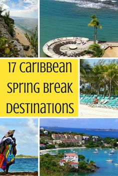 17 awesome Caribbean spring break destinations that can offer you sun, fun, and relaxation.: