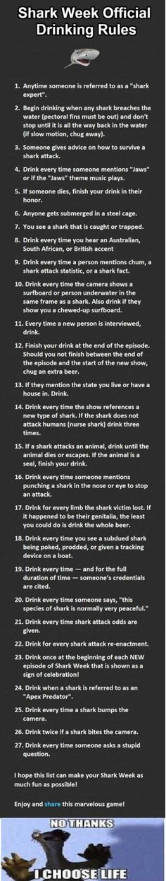 Follow even a quarter of these rules, and you won't be sober for a month after the end of Shark Week.