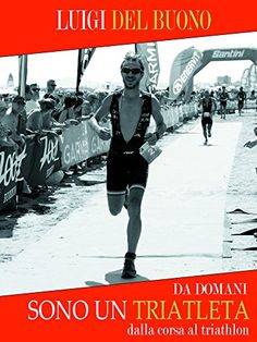 libro da domani sono un triatleta