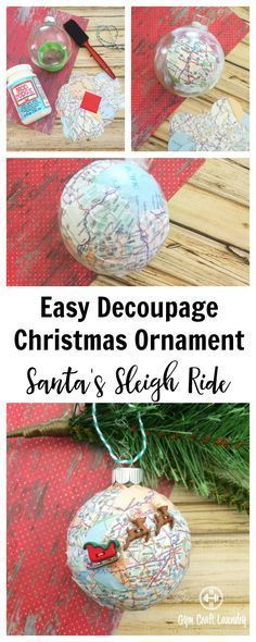 Decoupage Santa's Sleigh Map Ornament Easy Decoupage idea for Christmas. Make this adorable Santa Sleigh Decoupage Ornament in minutes!Easy Decoupage idea for Christmas. Make this adorable Santa Sleigh Decoupage Ornament in minutes! Christmas Ornament Crafts, Noel Christmas, Homemade Christmas, Christmas Projects, Winter Christmas, Holiday Crafts, Christmas Decorations, Christmas Decoupage, Diy Ornaments
