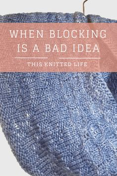 There are occassion when blocking knitting should be avoided at ALL costs. There are occassion when blocking knitting should be avoided at ALL costs. Knitting Help, Knitting Blogs, Loom Knitting, Knitting Stitches, Knitting Needles, Hand Knitting, Knitting Patterns, Knitting Tutorials, Knitting Ideas