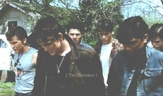 The Outsiders. Its like they're walking into your soul...