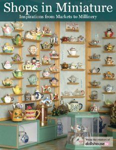 This book can be downloaded from the iBookstore and viewed on your iPad for just $9.99. Welcome to Shops in Miniature, an inspirational book featuring a wide variety of artist shops, from fish markets to costume shops, bakeries to tea museums, and more.