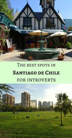 Best spots in Santiago de Chile for introverts - Global Introvert