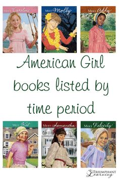 American Girl books listed by time period to use in your history studies.