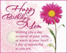 Happy Birthday Quotes For Mom | happy birthday quotes for mom