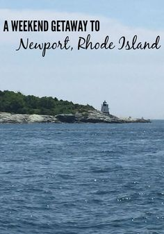 Weekend getaway to Newport RI -- Where to stay, where to eat and what to do for a weekend escape to Newport Rhode Island.