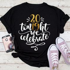 Tonight we celebrate, 2019 New Year's Eve SVG dxf File for Cutting Machines like Silhouette Cameo and Cricut, Commercial Use Digital Design New Years Eve Shirt, New Years Shirts, Diy Graduation Gifts, Graduation Shirts, Graduation Ideas, Monogram Frame, Monogram Fonts, Vinyl Designs, Shirt Designs