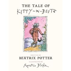The Tale of Kitty in Boots 6296CX The Tale of Kitty in Boots - Written By Beatrix PotterBeatrix Potter returns with the enchanting story of The Tale of Kitty in Boots, the adventures of a serious, well-behaved young black cat who lead http://www.MightGet.com/january-2017-13/the-tale-of-kitty-in-boots-6296cx.asp
