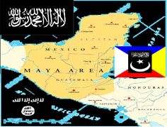 https://flic.kr/p/H8pxGr | ISIS and Islam Maya Territory Central America | Im warning You
