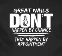 TRUE! Nail technician humor | funny nail technician quotes and memes