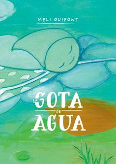 La gota de agua by José Pinto - issuu Spanish Activities, Teaching Spanish, Preschool Activities, Water Cycle, I Can Change, Language Lessons, Literature, Homeschool, Author