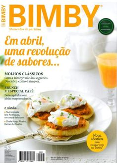 Revista Bimby - Abril 2015 Kitchen Time, Cantaloupe, Make It Simple, Slow Cooker, Nom Nom, Yummy Food, Favorite Recipes, Snacks, Food And Drink