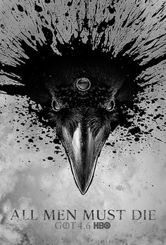 Game of Thrones: Season 4 on Behance by Corey Holms Poster Source Tatouage Game Of Thrones, Arte Game Of Thrones, Game Of Thrones Tattoo, Game Of Thrones Poster, Game Of Thrones Quotes, Game Of Thrones Instagram, Game Of Thones, Raven Art, Gaming Tattoo