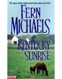Kentucky Sunrise - Fern Michaels