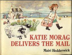 Katie Morag Delivers the Mail by Mairi Hedderwick Childrens Book Shelves, Childrens Books, Katie Morag, Got Books, Children's Literature, Book Illustration, Book Recommendations, Childhood Memories, Illustrators