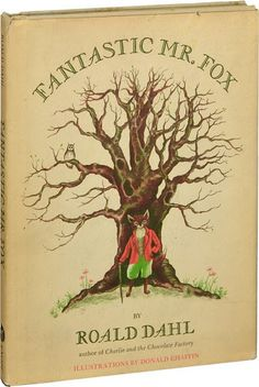 Fantastic Mr Fox. >> One of my all-time favorite books.