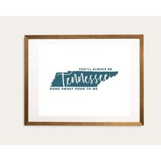 Tennessee State Song | You'll Always Be Home Sweet Home To Me - 8x10 Unframed Print / Teal