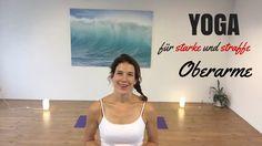 Yoga Übungen für starke und straffe Oberarme