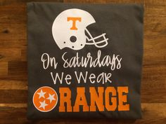 A personal favorite from my Etsy shop https://www.etsy.com/listing/546481474/tennessee-vols-we-wear-orange-on