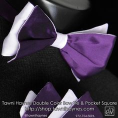 Tawni Haynes Custom 2-Color Bow Tie & Pocket Square. Order @ http://shop.tawnihaynes.com/ProductDetails.asp?ProductCode=2cbt-plydpn or call 972-754-5096. Available in any color combination, Pre-tied, or Self-tied!