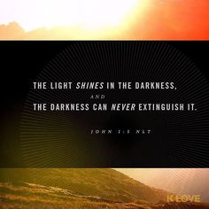 ENCOURAGING WORD via @kloveradio  VERSE OF THE DAY via @youversion  The light shines in the darkness and the darkness can never extinguish it. John 1:5 NLT  http://ift.tt/1H6hyQe  Facebook/smpsocialmediamarketing  Twitter @smpsocialmedia  #Bible #Quote #Inspiration #Hope #Faith #FollowMe #Follow #Tulsa #TulsaOklahoma