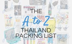 The A to Z Thailand Packing List: the best packing tips for Thailand