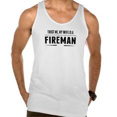 My Wife Is A Fireman Tank Tank Tops